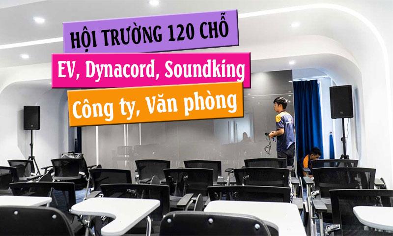 Cấu hình âm thanh hội trường 120 chỗ ngồi văn phòng công ty: EV, Dynacord, Soundking