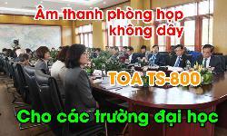 Hệ thống âm thanh hội thảo không dây TOA TS-800: phòng họp trường đại học