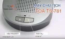 Micro chủ tịch TOA TS-781 : hệ thống phòng họp hội thảo TOA TS-780
