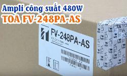 Tăng âm FV-248PA-AS: Hệ thống âm thanh thông báo TOA FV-200
