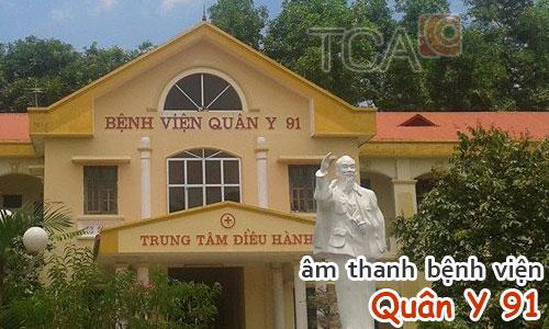 Hệ thống âm thanh thông báo bệnh viện Quân Y 91, Thái Nguyên