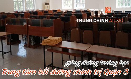 Âm thanh giảng đường trường học: Trung tâm bồi dưỡng chính trị Quận 3, HCM