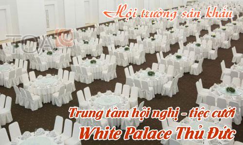 Âm thanh sân khấu hội trường: Trung tâm thương mại, hội nghị, tiệc cưới White Palace