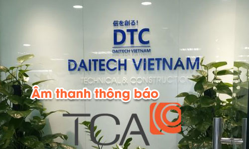 Âm thanh thông báo nhà máy, văn phòng công ty DAITECH