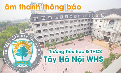 Hệ thống âm thanh thông báo cho trường học: WHS Hà Nội