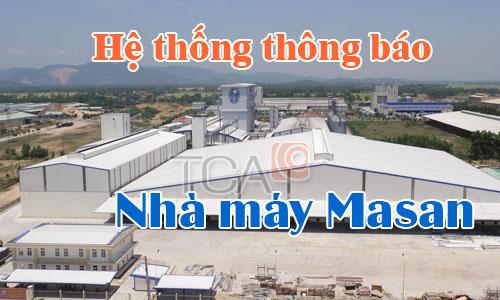 Hệ thống âm thanh thông báo:Nhà xưởng,Nhà máy,Văn phòng Công Ty Masan