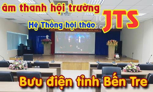 Hệ thống hội thảo JTS + âm thanh hội trường,phòng họp: Bưu điện Bến Tre