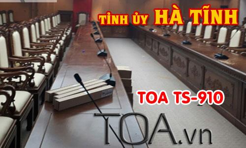 Hệ thống hội thảo, hội nghị TOA TS-910: Âm thanh phòng họp tòa nhà TỈNH ỦY HÀ TĨNH