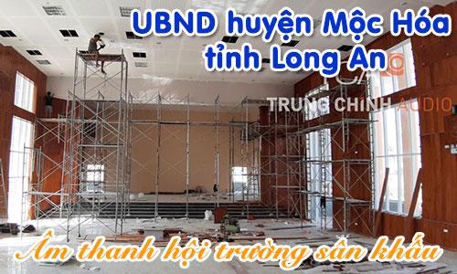 Lắp đặt bộ dàn Âm thanh hội trường sân khấu: UBND huyện Mộc Hóa, tỉnh Long An
