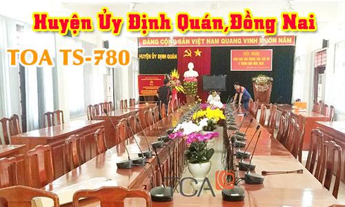 Hệ thống hội thảo TOA TS-780: âm thanh phòng họp Huyện Ủy Định Quán,Đồng Nai
