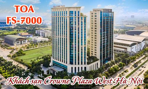 Hệ thống âm thanh thông báo TOA FS-7000: Khách sạn Crowne Plaza West Hà Nội