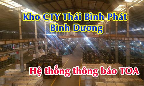 hệ thống âm thanh thông báo TOA : Kho CTY Thái Bình Phát – Bình Dương