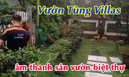 Lắp đặt hệ thống âm thanh sân vườn ngoài trời: Vườn Tùng Villas