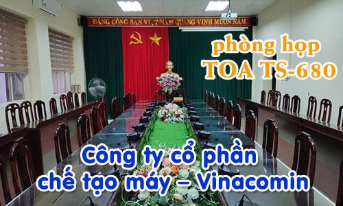 Âm thanh phòng họp hội thảo TOA TS-680: Cty chế tạo máy Vinacomin
