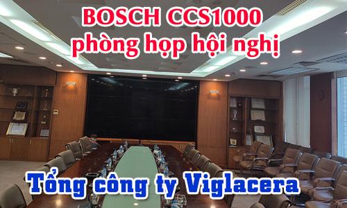 Hệ thống âm thanh hội thảo BOSCH CCS1000 phòng họp hội nghị: Tổng Cty Viglacera