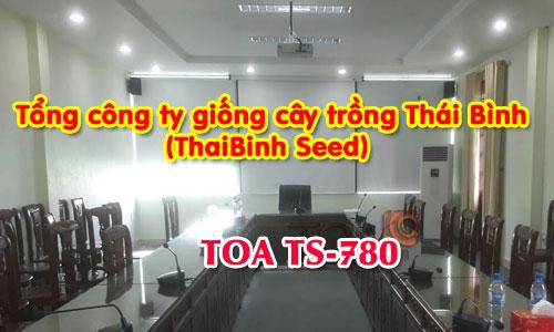 Hệ thống âm thanh hội thảo TOA TS-780: phòng họp hội nghị Công ty giống Thái Bình