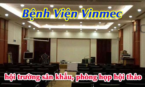 Hệ thống âm thanh hội trường sân khấu, phòng họp hội thảo: Bệnh Viện Vinmec