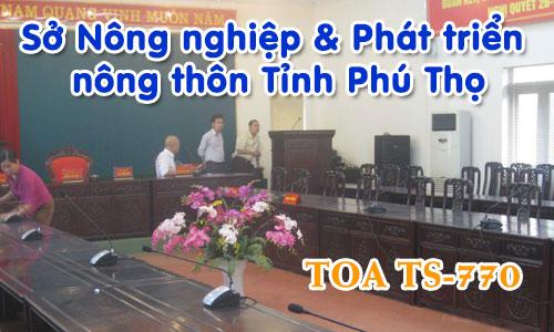 Hệ thống âm thanh hội thảo TOA TS-770: phòng họp hội nghị Sở Nông nghiệp Phú Thọ