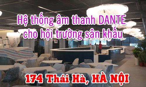 Hệ thống âm thanh DANTE cho hội trường sân khấu: 174 Thái Hà, HÀ NỘI