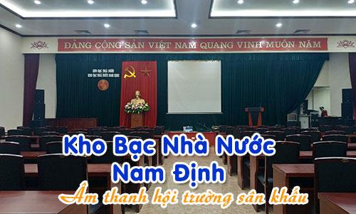 Âm thanh hội trường sân khấu, phòng họp: Kho Bạc Nhà Nước Nam Định