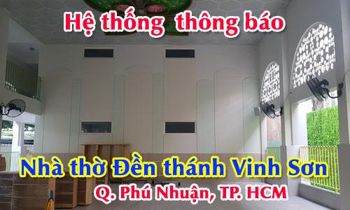 Hệ thống âm thanh thông báo cho nhà thờ: Đền thánh Vinh Sơn Tp.HCM