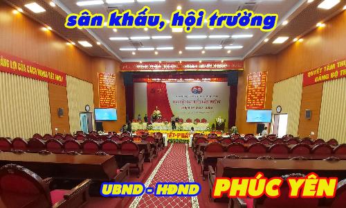 Âm thanh hội trường, sân khấu: UBND - HĐND Phúc Yên