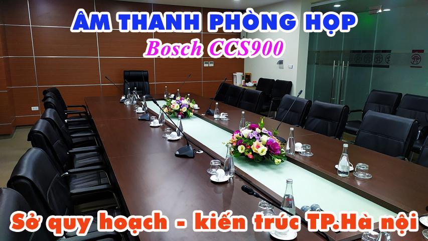 Âm thanh phòng họp hội thảo Bosch CCS900: Sở Quy Hoạch - Kiến trúc Hà Nội