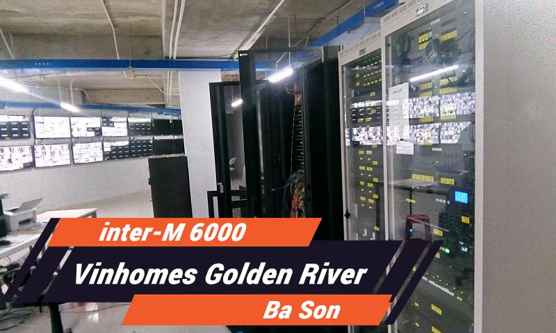 Hệ thống âm thanh thông báo Inter-M 6000 : Tòa nhà VINHOMES GOLDEN RIVER BASON
