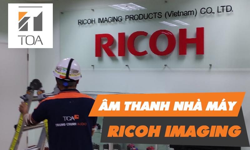 Hệ thống âm thanh nhà máy Ricoh Imaging Việt Nam
