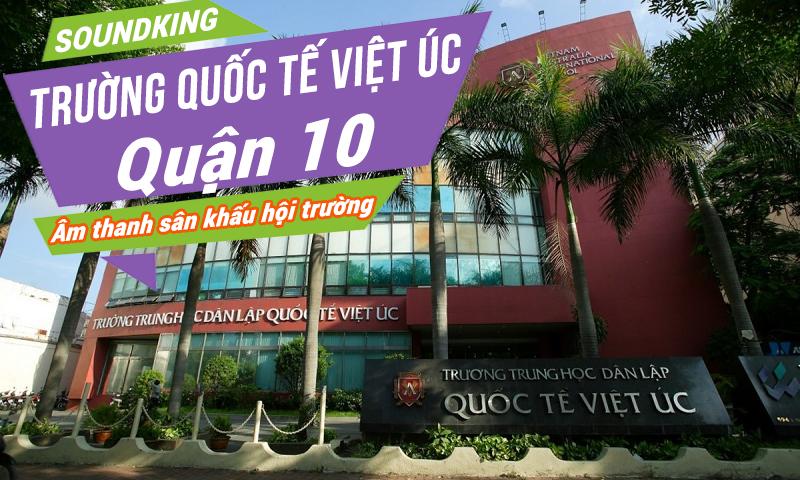 Dàn âm thanh hội trường cho trường học quốc tế Việt Úc VAS Quận 10 TP.HCM