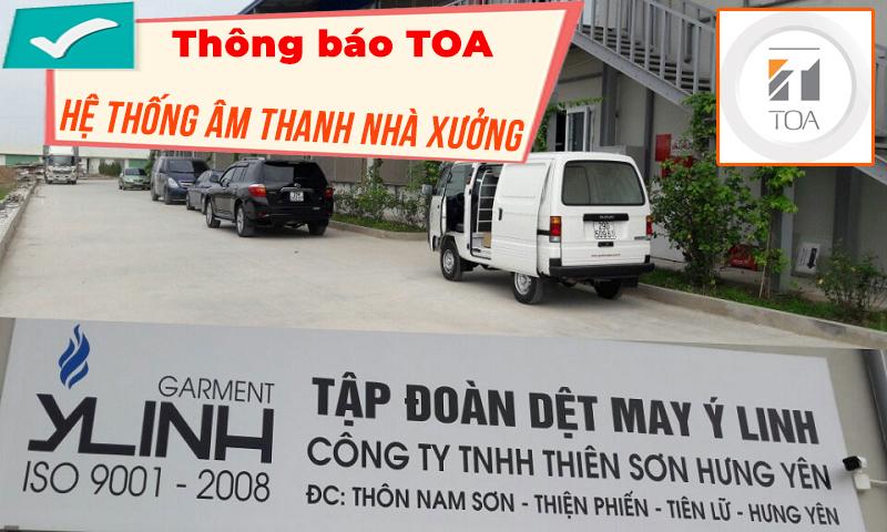 âm thanh nhà xưởng,nhà máy: Tập đoàn dệt may Ý Linh Hưng Yên