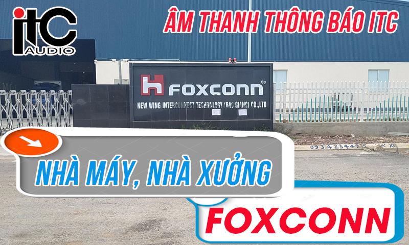 Hệ thống âm thanh nhà xưởng,thông báo ITC nhà máy FOXCONN Bắc Giang