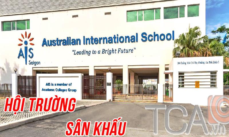 Tư vấn, lắp đặt dàn âm thanh hội trường sân khấu: Trường quốc tế AIS