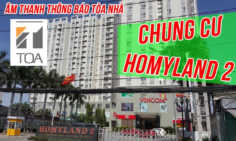 Hệ thống âm thông báo tòa nhà chung cư: Homyland 2 Hồ Chí Minh