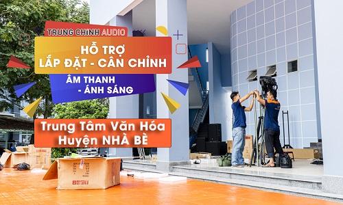Lắp đặt, căn chỉnh âm thanh ánh sáng sân khấu biểu diễn ngoài trời: TTVH huyện Nhà Bè, HCM