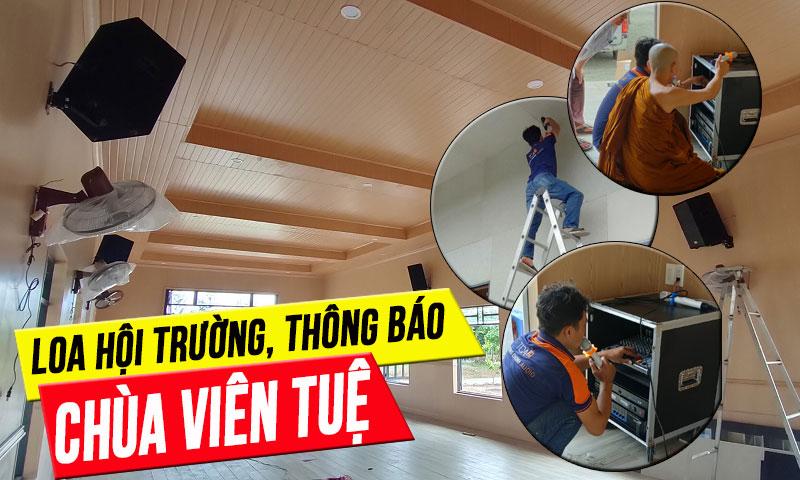 Âm thanh nhà chùa Viên Tuệ - Vũng Tàu: loa hội trường, thông báo