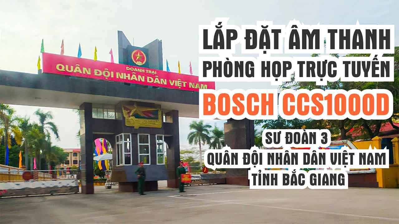 Lắp đặt âm thanh phòng họp trực tuyến hội nghị hội thảo Bosch CCS1000D: Sư Đoàn 3 tỉnh Bắc Giang