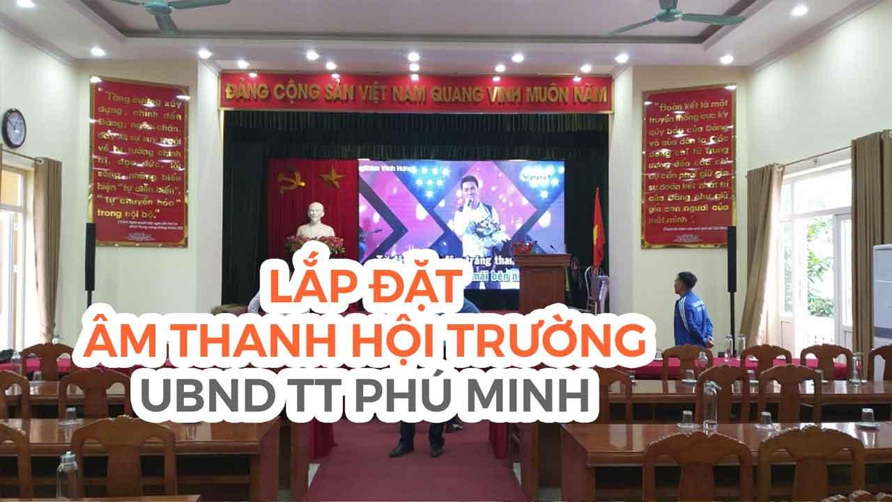 Lắp đặt âm thanh hội trường loa Electro - Voice: UBND Phú Minh, Hà Nội