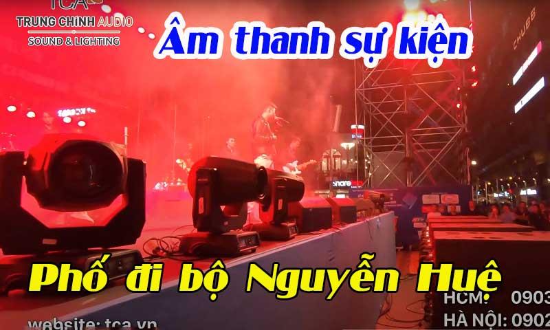 Âm thanh sự kiện ánh sáng sân khấu ngoài trời: Phố đi bộ Nguyễn Huệ