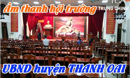 Bộ dàn âm thanh hội trường phòng họp, ánh sáng sân khấu: UBND Thanh Oai, Hà Nội