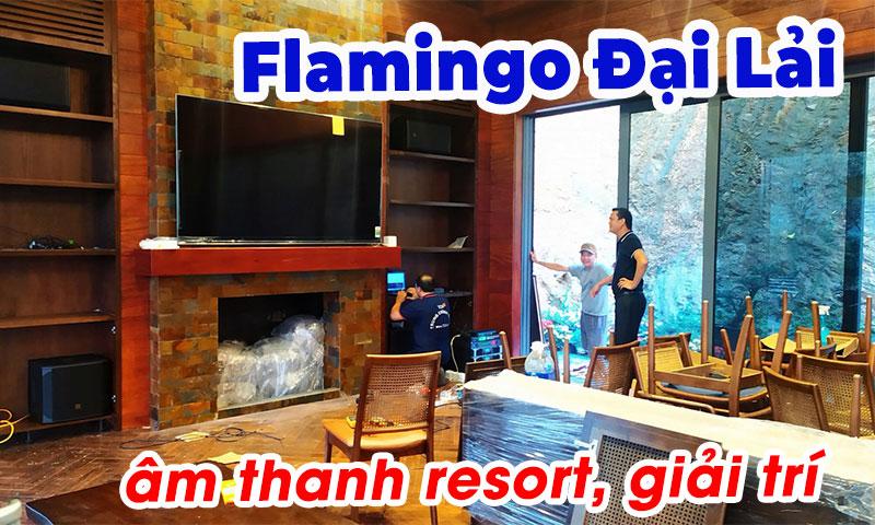 Âm thanh resort, thiết bị âm thanh giải trí hát karaoke: Flamingo Đại lải