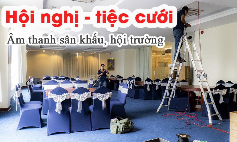 Thiết bị hội trường sân khấu, âm thanh hội nghị tiệc cưới 272 - Võ thị Sáu, HCM