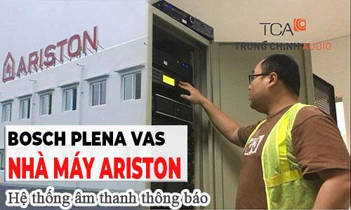 Thiết kế hệ thống âm thanh thông báo Bosch Plena: Nhà máy nước nóng Ariston, Bắc Ninh