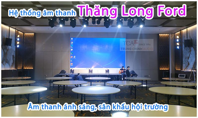 Lắp đặt hệ thống âm thanh ánh sáng sân khấu trình diễn tại công ty Ford Thăng long, Hà Nội