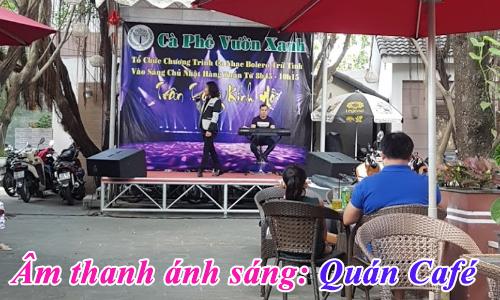 Âm thanh hội trường ánh sáng sân khấu biểu diễn ca nhạc ngoài trời: Quán Café Vườn Xanh