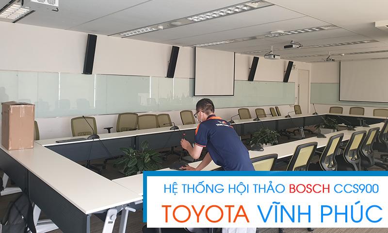 Lắp đặt hệ thống hội nghị Bosch CCS900 âm thanh phòng họp tại Công ty Ô tô Toyota Vietnam