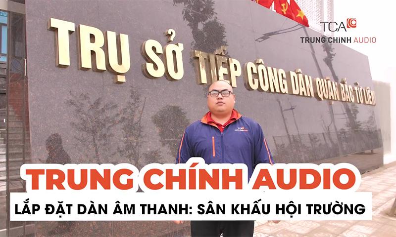 Bộ dàn âm thanh sân khấu hội trường UBND – HĐND: Trụ sở Quận Bắc Từ Liêm, Hà Nội