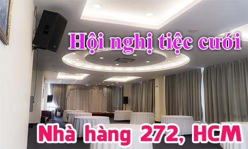 Âm thanh sân khấu hội trường nhà hàng tiệc cưới: Trung tâm hội nghị 272, HCM