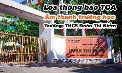 Lắp đặt loa âm thanh thông báo trường học: Trường THCS Đoàn Thị Điểm, Hà Nội